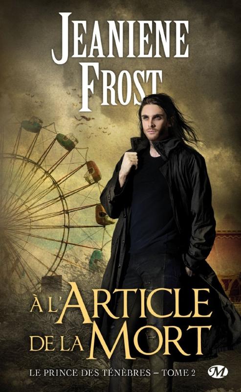 Couverture Le Prince des ténèbres (Bragelonne), tome 2 : A l'article de la mort