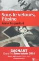 Couverture Sous le velours, l'épine Editions Les Nouveaux auteurs 2014