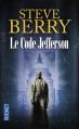 Couverture Cotton Malone, tome 07 : Le code Jefferson Editions Pocket 2014