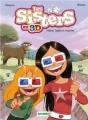 Couverture Les sisters en 3D : Délires, dégâts et disputes Editions Bamboo 2014