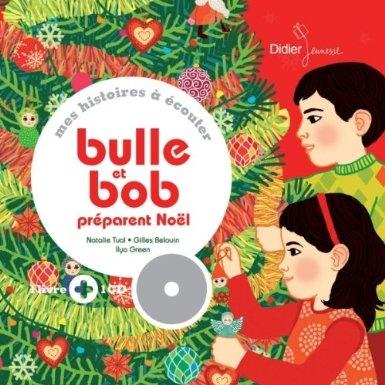 Couverture Bulle et Bob préparent Noël