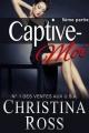 Couverture Captive-moi, tome 5 Editions Autoédité 2014