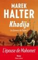 Couverture Les femmes de l'islam, tome 1 : Khadija Editions Robert Laffont 2014