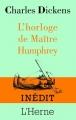 Couverture L'horloge de Maître Humphrey Editions de L'Herne 2014
