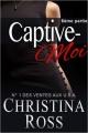 Couverture Captive-moi, tome 6 Editions Autoédité 2014