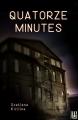 Couverture Quatorze minutes Editions Hélène Jacob 2014