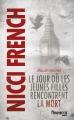Couverture Frieda Klein, tome 3 : Maudit mercredi : Le jour où les jeunes filles rencontrent la mort Editions Fleuve (Noir) 2014