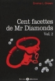 Couverture Cent facettes de Mr Diamonds, intégrale, tome 2 Editions Addictives 2013