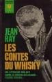 Couverture Les contes du whisky, suivi de La croisières des ombres Editions Marabout (Géant) 1965
