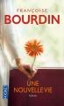 Couverture Une nouvelle vie Editions Pocket 2012