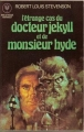 Couverture L'étrange cas du docteur Jekyll et de M. Hyde / L'étrange cas du Dr. Jekyll et de M. Hyde / Docteur Jekyll et mister Hyde / Dr. Jekyll et mr. Hyde Editions Marabout (Fantastique) 1970
