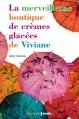 Couverture La merveilleuse boutique de crèmes glacées de Viviane Editions Prisma 2014
