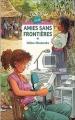 Couverture Amies sans frontières Editions Rageot (Cascade) 2004