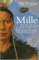 Couverture Mille Femmes blanches, tome 1 Editions France Loisirs 2001