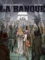 Couverture La banque, tome 1 : 1815-1848, l'initié de Waterloo Editions Dargaud 2014