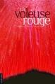 Couverture La voleuse rouge Editions La courte échelle 2010