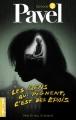 Couverture Pavel, tome 02 : Les gens qui pognent, c'est des épais Editions La courte échelle 2008