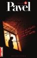 Couverture Pavel, tome 09 : Sans les filles, la vie serait douce et plate Editions La courte échelle 2009