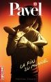 Couverture Pavel, tome 13 : La fin du monde Editions La courte échelle 2009