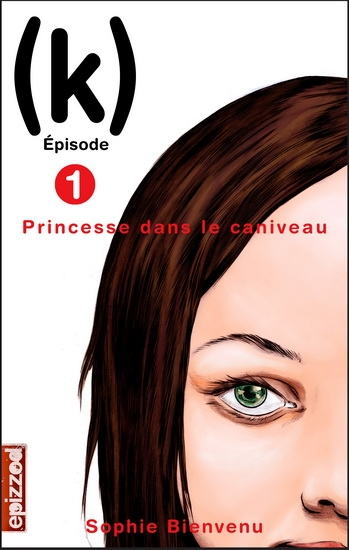 Couverture (k), tome 01 : Princesse dans le caniveau