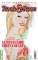 Couverture Rock & Rose, tome 02 : La prochaine Sweet Cherry Editions La courte échelle 2009