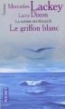 Couverture La guerre des mages, tome 2 : Le griffon blanc Editions Pocket (Fantasy) 2001