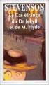 Couverture L'étrange cas du docteur Jekyll et de M. Hyde / L'étrange cas du Dr. Jekyll et de M. Hyde / Docteur Jekyll et mister Hyde / Dr. Jekyll et mr. Hyde Editions Flammarion (GF) 1994