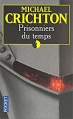 Couverture Prisonniers du temps Editions Pocket 2002