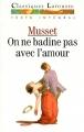 Couverture On ne badine pas avec l'amour Editions Larousse (Classiques) 1992