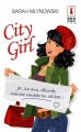 Couverture City Girl Editions Harlequin (Red Dress Ink) 2013