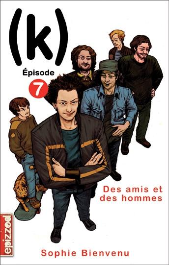 Couverture (k), tome 07 : Des amis et des hommes