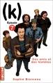 Couverture (k), tome 07 : Des amis et des hommes Editions La courte échelle (Epizzod) 2009