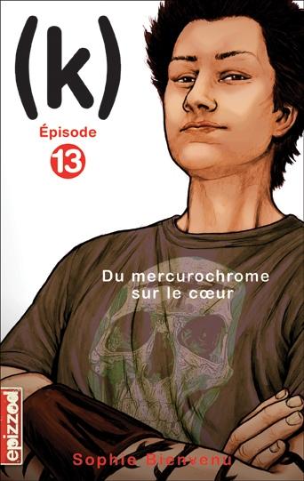 Couverture (k), tome 13 : Du mercurochrome sur le coeur