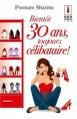 Couverture Bientôt 30 ans, toujours célibataire ! Editions Harlequin (Red Dress Ink) 2014