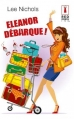 Couverture Eleanor débarque ! Editions Harlequin (Red Dress Ink) 2013