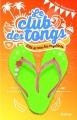 Couverture Le club des tongs / Le club des Gougounes, tome 1 : L'été des mystères Editions Nathan 2014
