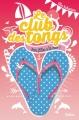 Couverture Le club des tongs / Le club des Gougounes, tome 2 : Trois filles à la mer Editions Nathan 2014