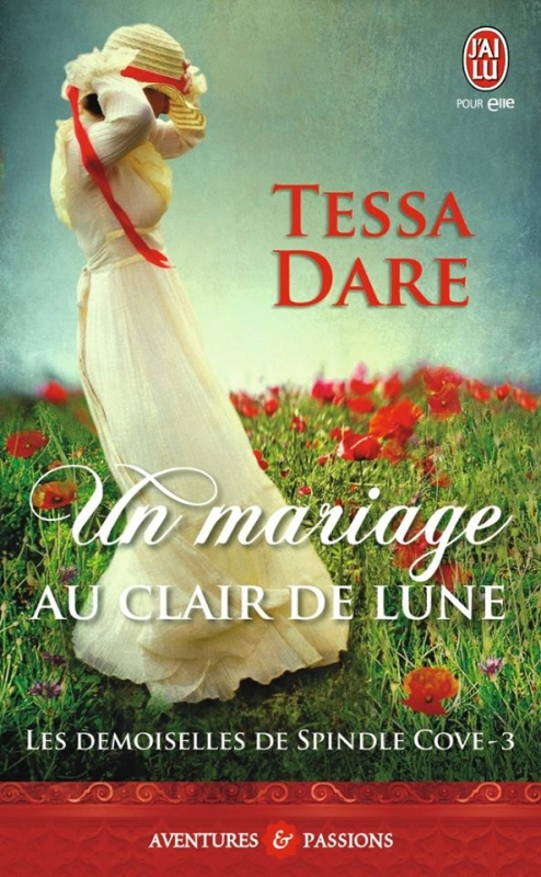 Couverture Les demoiselles de Spindle Cove, tome 3 : Un mariage au clair de lune