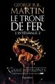 Couverture Le trône de fer, intégrale, tome 2 Editions Pygmalion (Fantasy) 2012