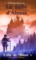 Couverture L'élu de Milnor, tome 1 : La fuite d'Almus Editions P'tit Golem 2014