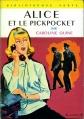 Couverture Alice et le pickpocket Editions Hachette (Bibliothèque verte) 1963