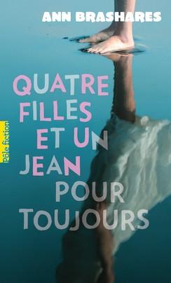 Couverture Quatre filles et un jean, tome 5 : Quatre filles et un jean pour toujours