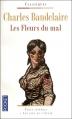 Couverture Les fleurs du mal / Les fleurs du mal et autres poèmes Editions Pocket (Classiques) 2009