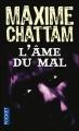 Couverture La Trilogie du mal, tome 1 : L'Ame du mal Editions Pocket 2003