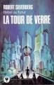 Couverture La tour de verre Editions Marabout (Science Fiction) 1972