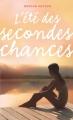 Couverture L'été des secondes chances Editions Hachette (Bloom) 2014