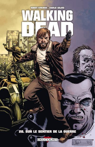 Couverture Walking Dead, tome 20 : Sur le sentier de la guerre