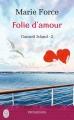 Couverture L'Île de Gansett, tome 2 : Quand on est fou d'amour / Gansett Island, tome 2 : Folie d'amour Editions J'ai Lu (Pour elle - Promesses) 2014