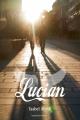 Couverture Lucian Editions Bayard (Jeunesse) 2014