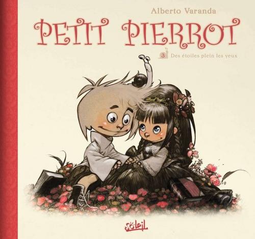 Couverture Petit Pierrot, tome 3 : Des étoiles plein les yeux